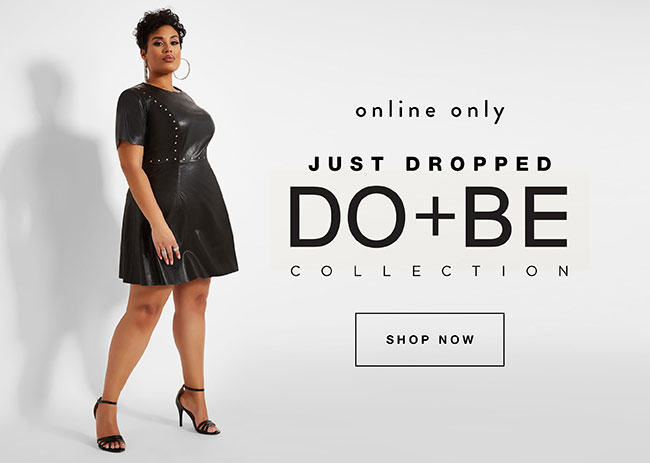 Just Dropped. Do & Be Collection. Online Only - Shop Now