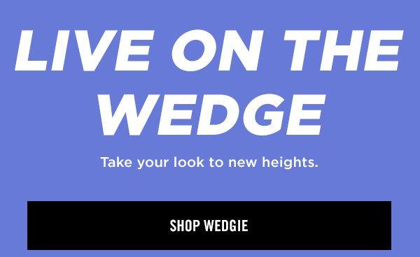 Shop wedgie
