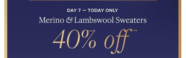 DAY 7 - MERINO & LAMBSWOOL SWEATERS 40% OFF