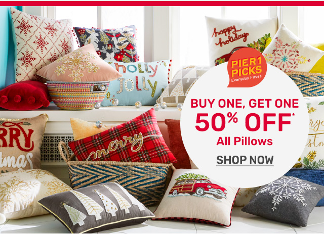 Buy one, get one fifty percent off all pillows.