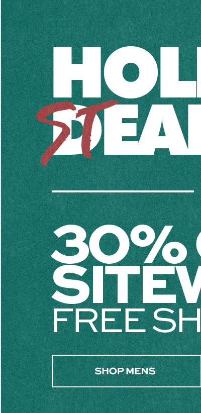 Holiday Steals 30% Off** Sitewide + Free Shipping - Shop Mens