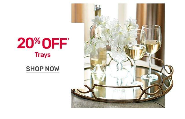Get twenty percent off trays.