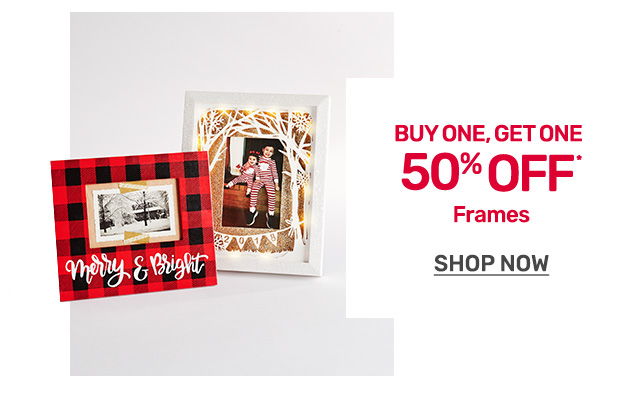 Shop buy one get one fifty percent off frames.