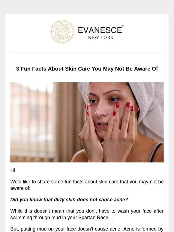 Evanesce New York 3 Fun Facts About Skin Care You May Not Be Aware Of Milled