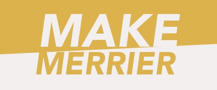 Make Merrier