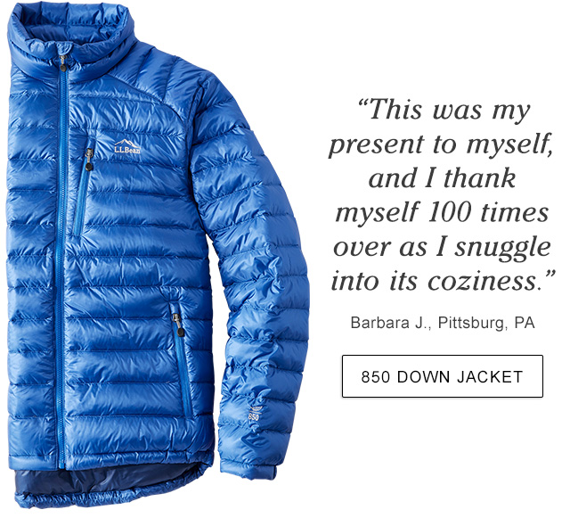 """""""This was my present to myself, and I thank myself 100 times over as I snuggle into its coziness."""" Barbara J., Pittsburg, PA."""