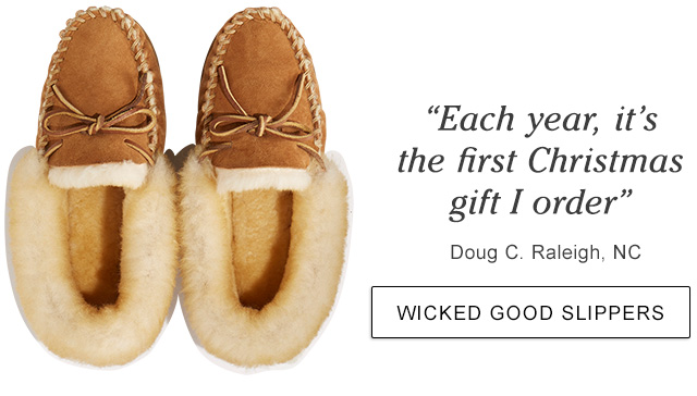 """""""Each year, it's the first Christmas gift I order."""" Doug C. Raleigh, NC."""