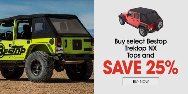 Buy select Bestop Trektop NX and save 25%