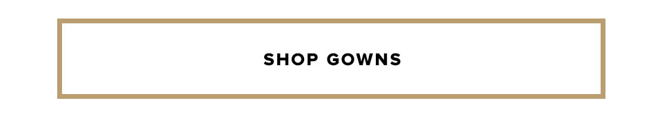 Fancy Dresses: Shop Gowns.