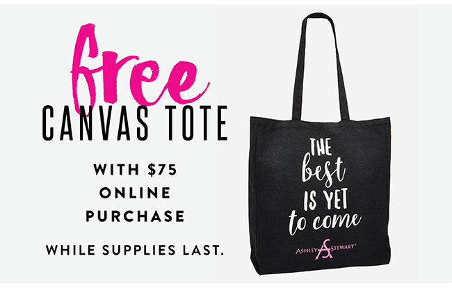 Free Canvas Tote with $75 online purchase (while supplies last) - Shop Now