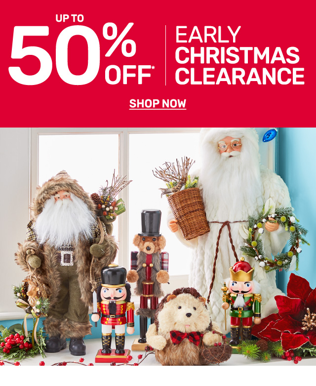 Shop early Christmas clearance and save up to fifty percent off!