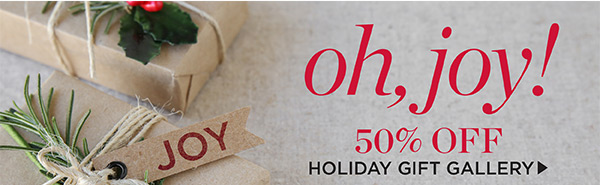 50% off Holiday Gift Gallery