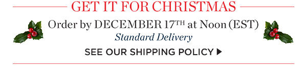 Get it for Christmas. Order by December 17 at noon EST for standard delivery. See our shipping policy.
