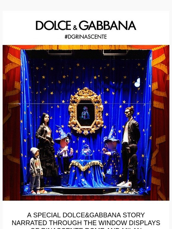Dolce   Gabbana  Rinascente Rome and Milan tell a special Dolce Gabbana  story  019881d271f