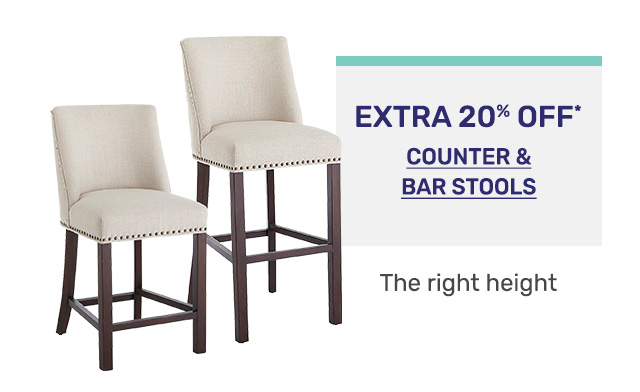 Get an extra twenty percent off counter and bar stools.