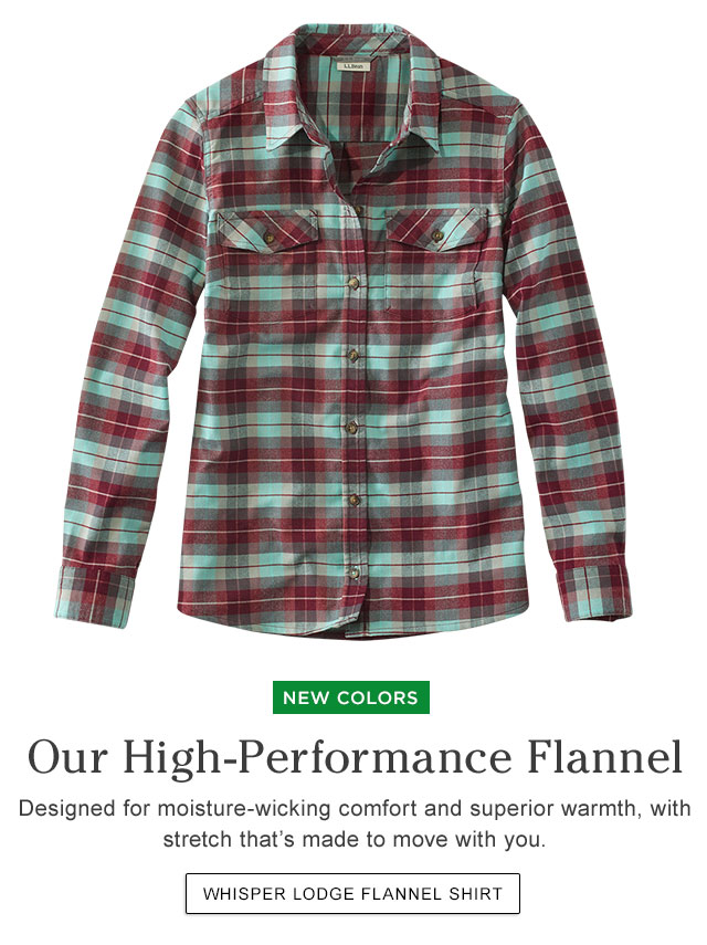NEW COLORS. Our High-Performance Flannel. Designed for moisture-wicking comfort and superior warmth, with stretch that's made to move with you.