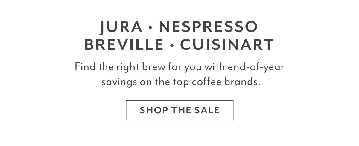 JURA • Nespresso • Breville • Cuisinart