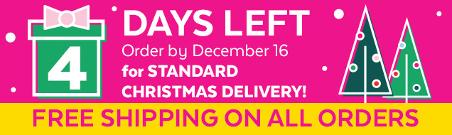 4 Days left | Order by December 16 for standard Christmas delivery! Free shipping on all orders