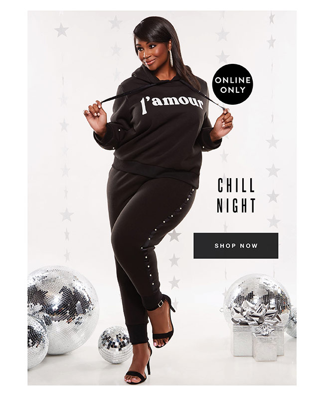 Chill night - Shop Now