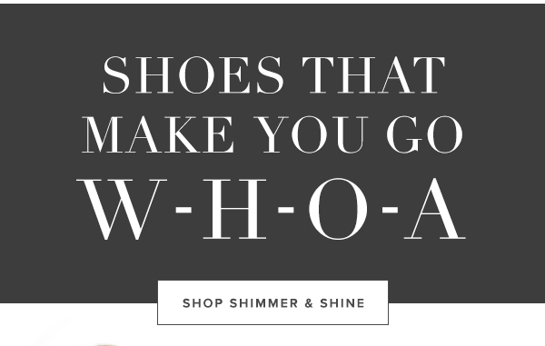 SHOP SHIMMER AND SHINE