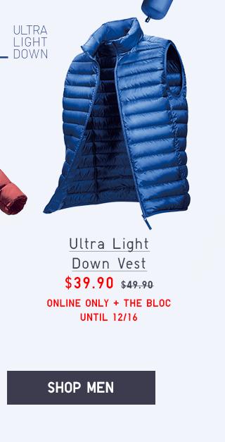 ULTRA LIGHT DOWN VEST $39.90 - SHOP MEN