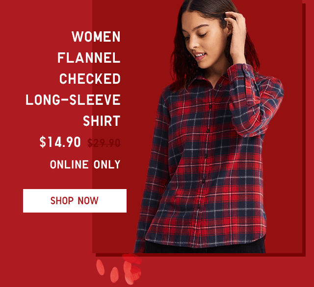 WOMEN FLANNEL CHECKED LONG-SLEEVE SHIRT $19.90 - SHOP NOW