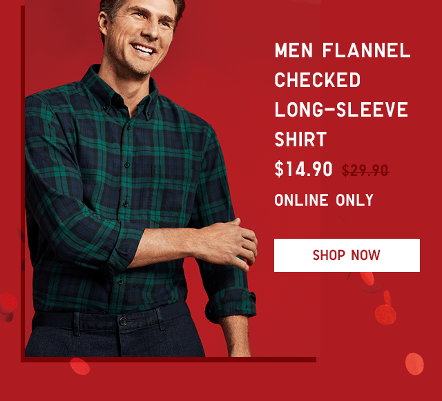 MEN FLANNEL CHECKED LONG-SLEEVE SHIRT $19.90 - SHOP NOW