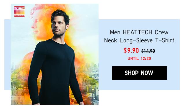 MEN HEATTECH CREW NECK LONG-SLEEVE T-SHIRT $9.90 - SHOP NOW