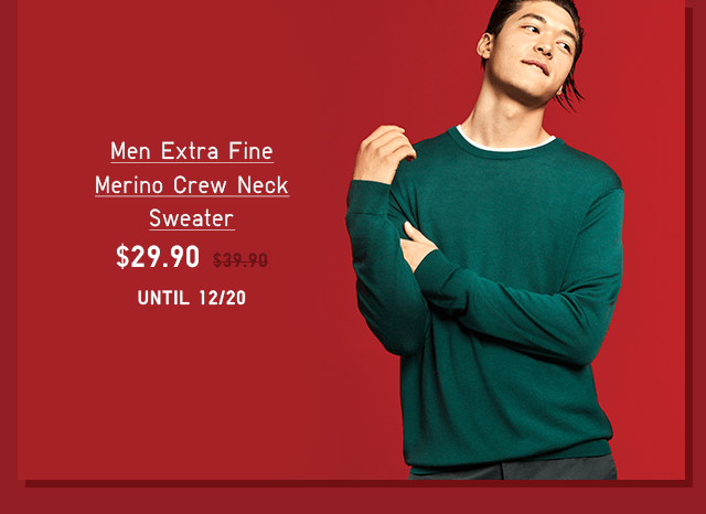 MEN EXTRA FINE MERINO CREW NECK SWEATER $29.90 - SHOP NOW