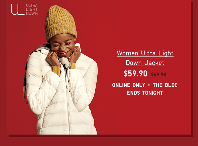 WOMEN ULTRA LIGHT DOWN JACKET $59.90 - SHOP NOW
