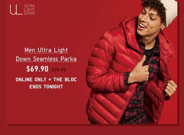 MEN ULTRA LIGHT DOWN SEAMLESS PARKA $69.90 - SHOP NOW
