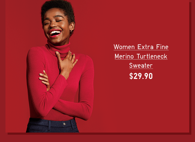 WOMEN EXTRA FINE MERINO TURTLENECK SWEATER $29.90 - SHOP NOW