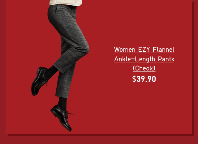 WOMEN EZY FLANNEL ANKLE-LENGTH PANTS (CHECK) $39.90 - SHOP NOW