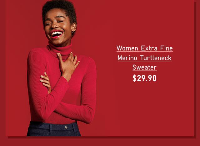 WOMEN EXTRA FINE MERINO TURTLENECK SWEATER $29.90 - SHOP NOW