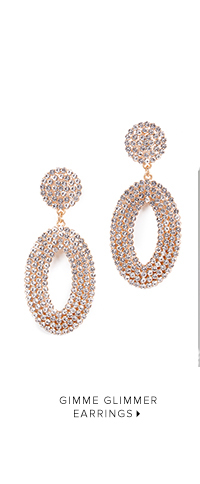 SHOP GIMME GLIMMER EARRINGS
