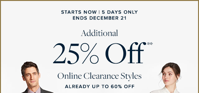 ADDITIONAL 25% OFF ONLINE CLEARANCE STYLES