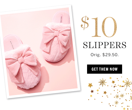 $10 Slippers