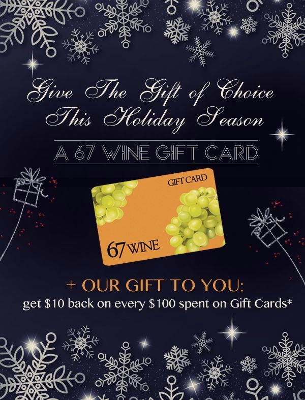 Give the Gift of Choice This Holiday Season - a 67 Wine Gift Card