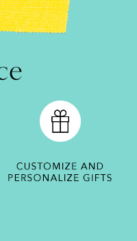 Customize and Personalize Gifts