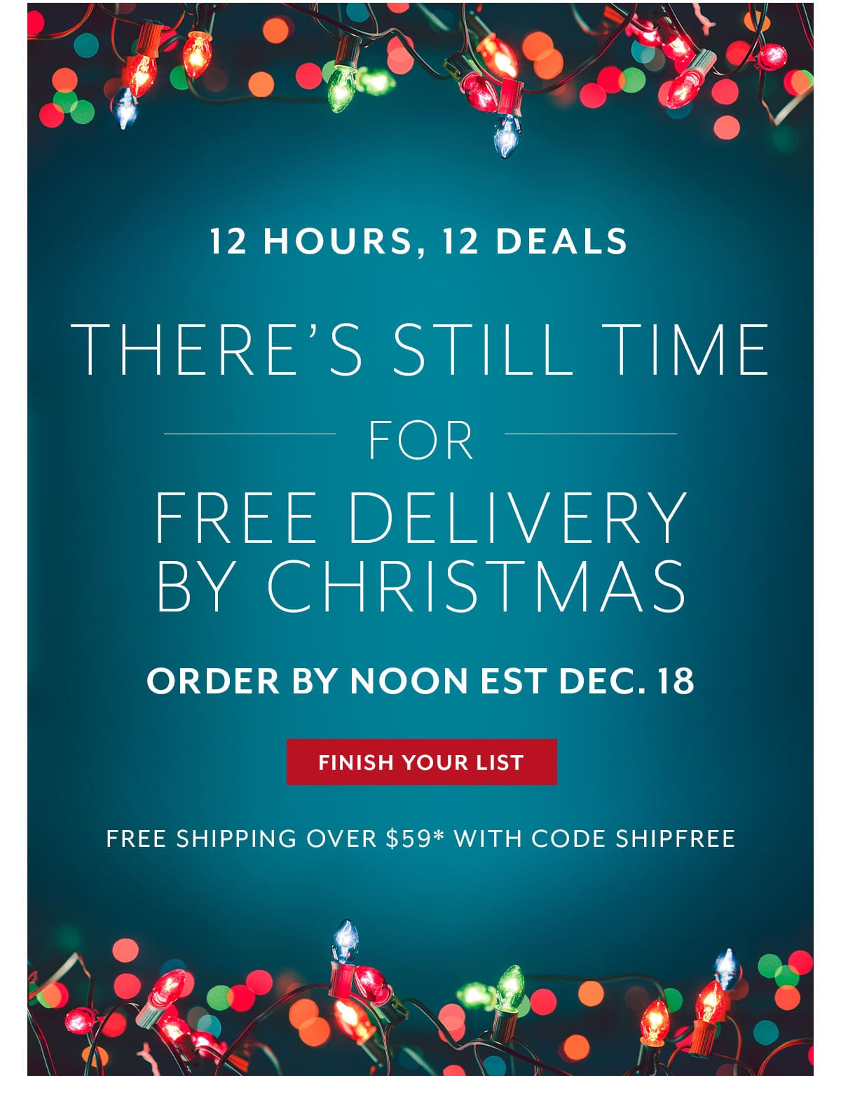 12 Hours, 12 Deals - There's still time for free delivery by Christmas