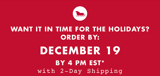f62d9ff03d5 WANT IT IN TIME FOR THE HOLIDAYS  ORDER BY  DECEMBER 19 BY 4PM EST