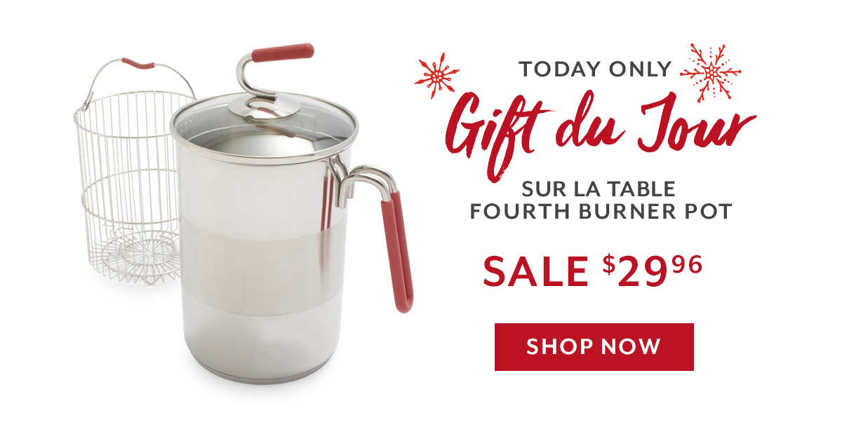Gift Du Jour - Fourth Burner Multi-Function Pot