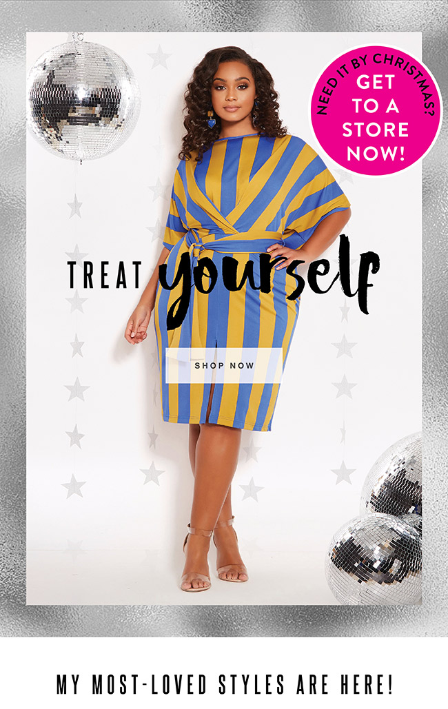 Treat Yourself. (Need it by Christmas? Get to a store now! - Shop Now