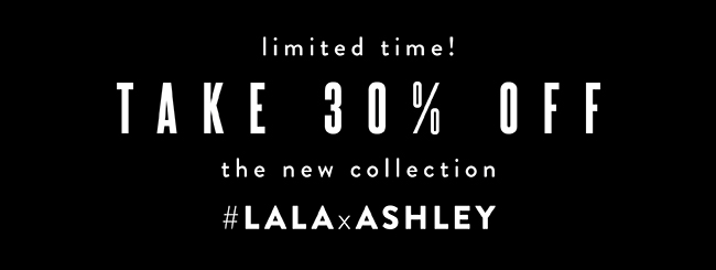 Take 30% off the new collection. Limited time!