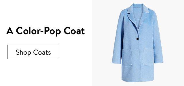 A color-pop coat.
