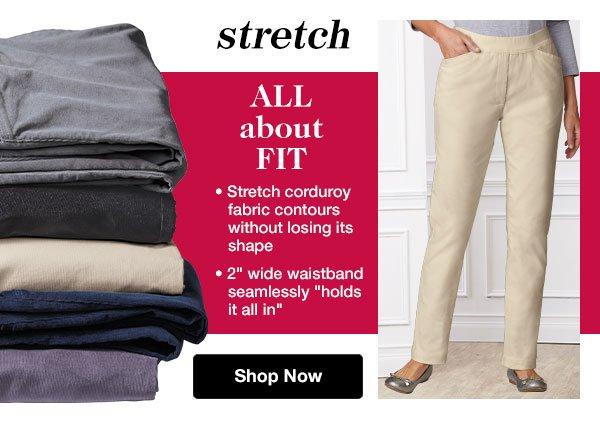 Shop Women's Stretch Corduroy Pants!