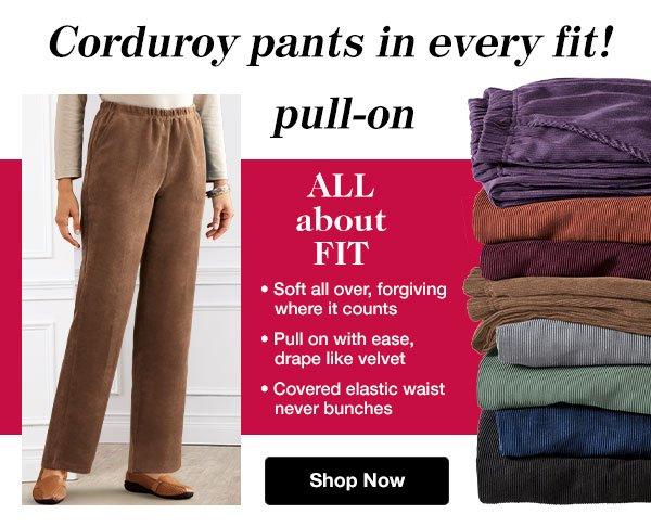 Shop Women's Stretch Waist Corduroys!