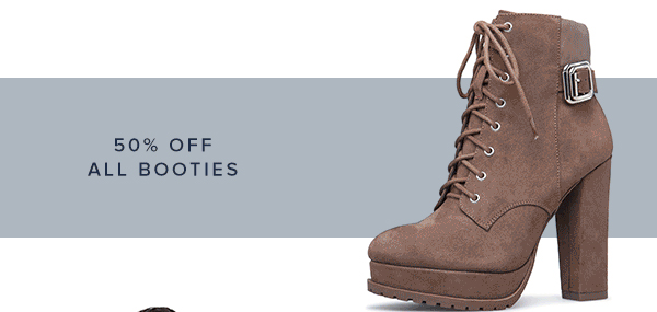 SHOP 50% OFF ALL BOOTIES