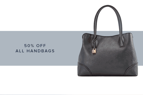 SHOP 50% OFF ALL HANDBAGS