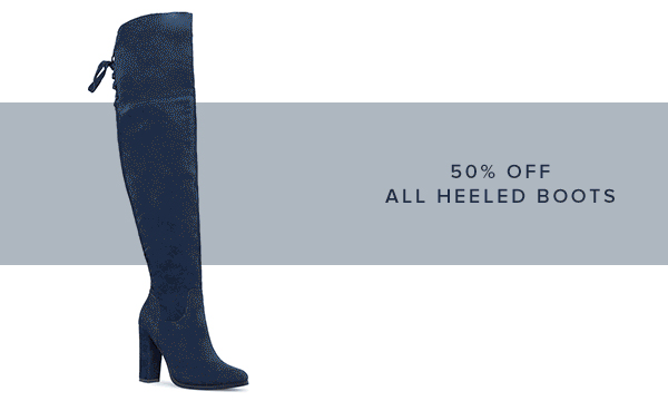 SHOP 50% OFF ALL HEELED BOOTS